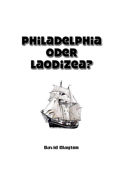 Philadelphia oder Laodizea?